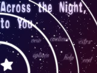 Across the Night to You screenshot 1
